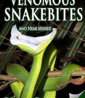 Book - Venomous Snakebites and Near Misses